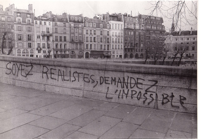 2/9 - The most famous Situationist catchphrase: Be realistic, ask for the impossible